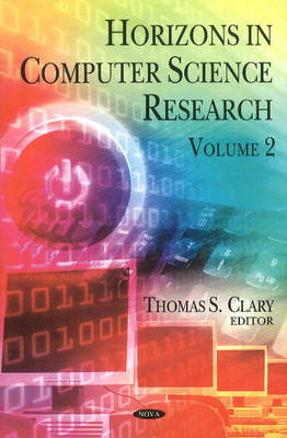 Horizons In Computer Science Research: Volume 2