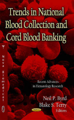 Trends in National Blood Collection & Cord Blood Banking