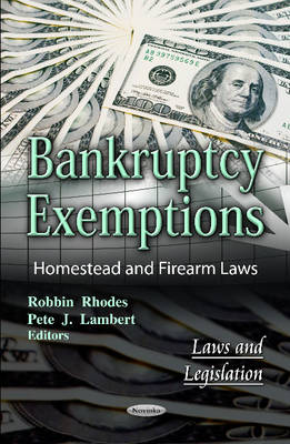 Bankruptcy Exemptions: Homestead & Firearm Laws