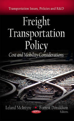 Freight Transportation Policy: Cost & Mobility Considerations