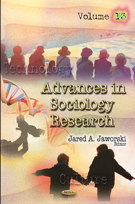 Advances in Sociology Research: Volume 13