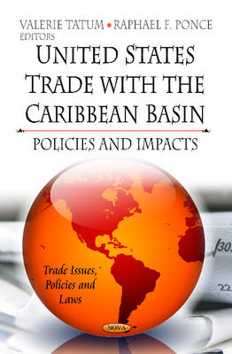 U.S. Trade with the Caribbean Basin: Policies & Impacts