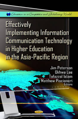 Effectively Implementing Information Communication Technology in Higher Education in the Asia-Pacific Region