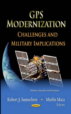 GPS Modernization: Challenges & Military Implications
