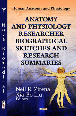 Anatomy & Physiology Researcher Biographical Sketches & Research Summaries
