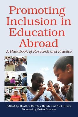 Promoting Inclusion in Education Abroad: A Handbook of Research and Practice