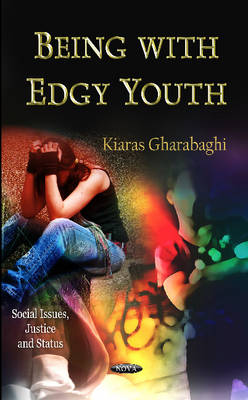 Being with Edgy Youth