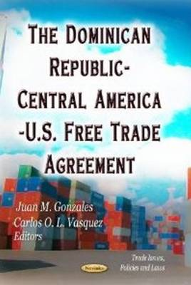Dominican Republic-Central America-U.S. Free Trade Agreement