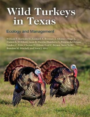 Wild Turkeys in Texas: Ecology and Management