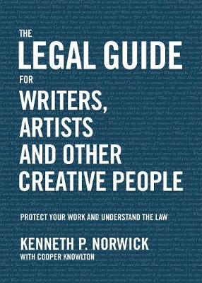 The Legal Guide: For Writers, Artists and Other Creative People