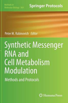 Synthetic Messenger RNA and Cell Metabolism Modulation: Methods and Protocols