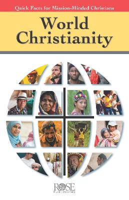 Pamphlet: World Christianity: Quick Facts for Mission-Minded Christians