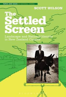 The Settled Screen: Landscape and National Identity in New Zealand Cinema