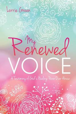 My Renewed Voice