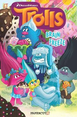 "Trolls Graphic Novels #4: ""Brain Freeze"""