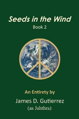 Seeds in the Wind - Book 2