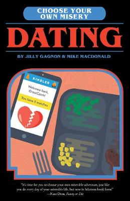 Choose Your Own Misery: Dating