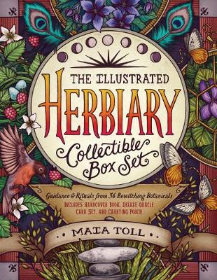 The Illustrated Herbiary Collectible Box Set: Guidance and Rituals from 36 Bewitching Botanicals; Includes Hardcover Book, Deluxe Oracle Card Set, and Carrying Pouch