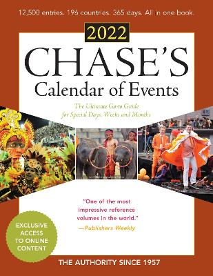 Chase's Calendar of Events 2022: The Ultimate Go-to Guide for Special Days, Weeks and Months