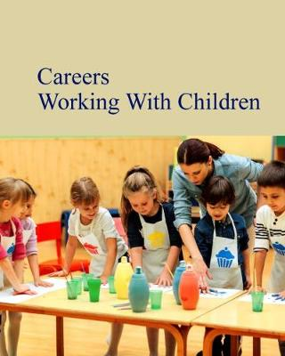 Careers Working with Infants & Children