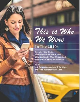 This is Who We Were: In the 2010s