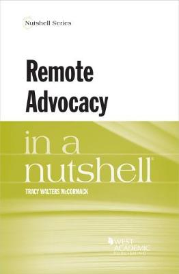 Remote Advocacy in a Nutshell