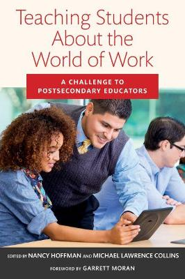 Teaching Students About the World of Work: A Challenge to Postsecondary Educators