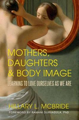 Mothers, Daughters and Body Image