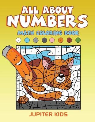 All About Numbers: Math Coloring Book - Jupiter Kids; | Foyles Bookstore