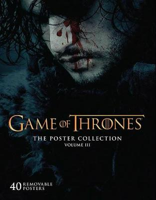 Game of Thrones: The Poster Collection, Volume III