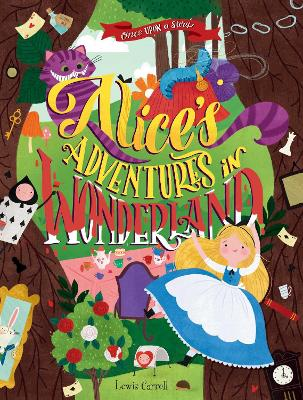 Once Upon a Story: Alice's Adventures in Wonderland