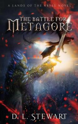 The Battle For Metagore: (Book 1)