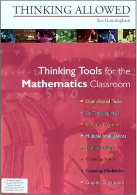 Thinking Allowed: Thinking Tools for the Mathematics Classroom