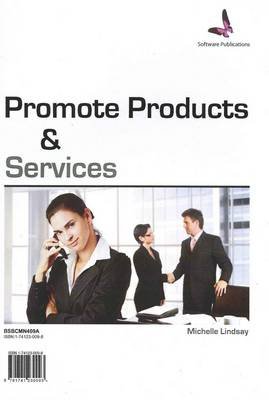 Promote Products and Services: Bsbcmn409a