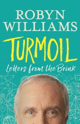 Turmoil: Letters from the Brink