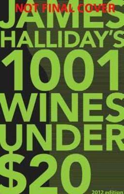 James Halliday's 1001 Wines Under $20