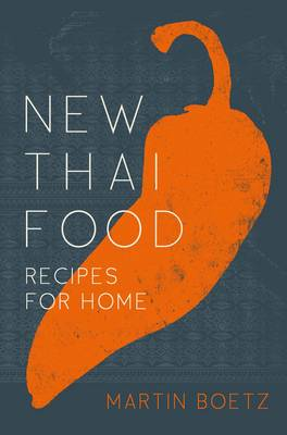 New Thai Food: Recipes for Home