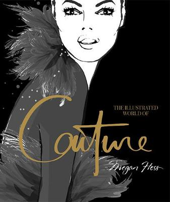 The Illustrated World of Couture
