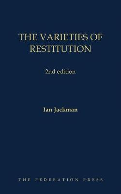 The Varieties of Restitution: 2nd edition