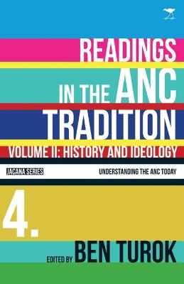 History and ideology: Vol 2: Readings in the ANC tradition