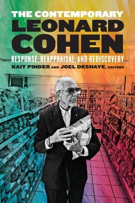 The Contemporary Leonard Cohen: Response, Reappraisal, and Rediscovery