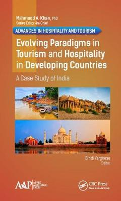 Evolving Paradigms in Tourism and Hospitality in Developing Countries: A Case Study of India