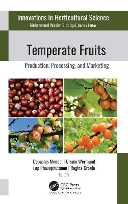 Temperate Fruits: Production, Processing, and Marketing