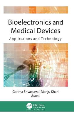 Bioelectronics and Medical Devices: Applications and Technology