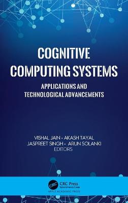 Cognitive Computing Systems: Applications and Technological Advancements