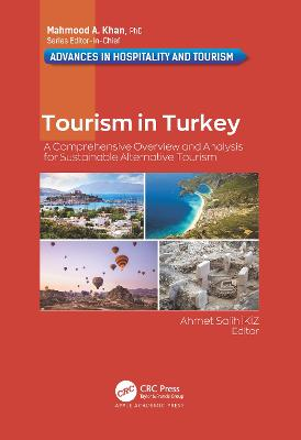 Tourism in Turkey: A Comprehensive Overview and Analysis for Sustainable Alternative Tourism