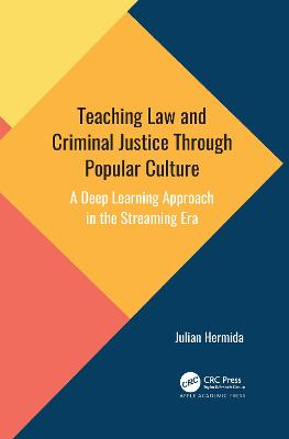 Teaching Law and Criminal Justice Through Popular Culture: A Deep Learning Approach in the Streaming Era