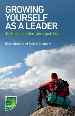 Growing Yourself As A Leader: Technical Leadership Capabilities