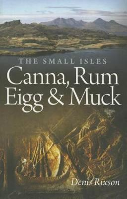 The Small Isles: Canna, Rum, Eigg and Muck