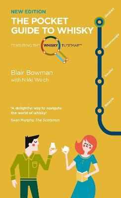 The Pocket Guide to Whisky: Featuring the Whisky Tube Map